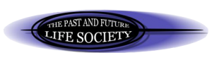The Past and Future Life Society